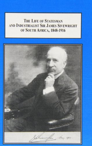 9780773436732: The Life of Statesman and Industrialist Sir James Sivewright of South Africa, 1848-1916: Builder of Railways, Telegraphs and Waterworks