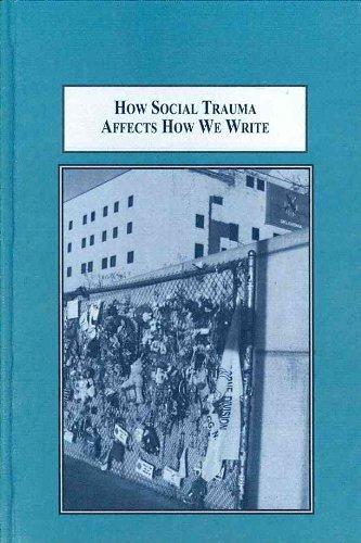 9780773436954: How Social Trauma Affects How We Write: Post 9/11 Rhetorical Theory and Composition Pedagogy