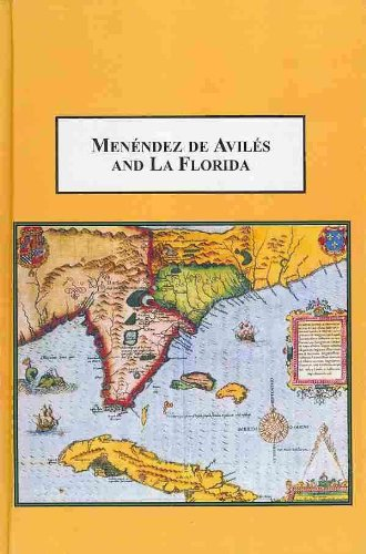 9780773437050: Menendez De Aviles and La Florida: Chronicles of His Expeditions