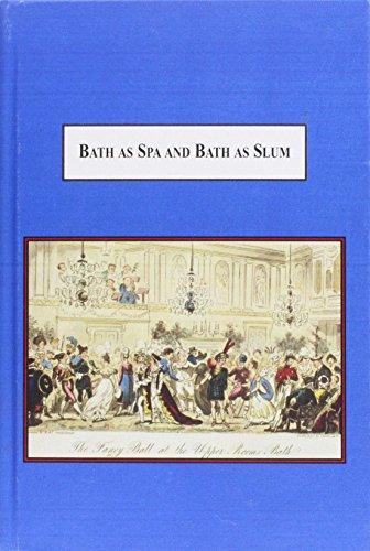 9780773437883: Bath As Spa and Bath As Slum: The Social History of a Victorian City