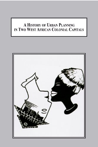 9780773438569: A History of Urban Planning in Two West African Colonial Capitals: Residential Segregation in British Lagos and French Dakar (1850-1930)