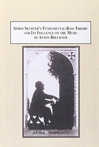 Simon Sechter's Fundamental-Bass Theory and Its Influence: Stocken, Frederick