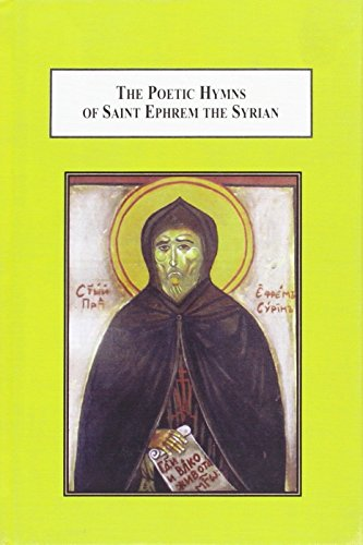 9780773440685: The Poetic Hymns of Saint Ephrem the Syrian: A Study in the Religious Use of Poetry in Fourth-Century Christianity