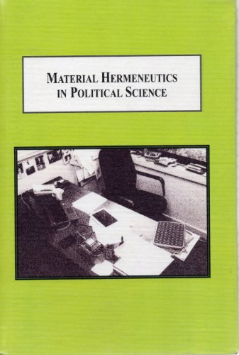 9780773444867: Material Hermeneutics in Political Science: A New Methodology