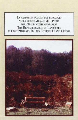 9780773445505: La rappresentazione del paesaggio nella letteratura e nel cinema dell'Italia contemporanea / The Representation of Landscape in Contemporary Italian Literature and Cinema
