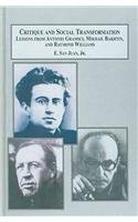 Critique and Social Transformation Lessons from Antonio Gramsci, Mikhail Bakhtin and Raymond ...