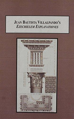 9780773448063: Juan Buatista Villalpando's Ezechielem Explanationes: A Sixteenth-century Architectural Text