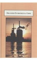 9780773448247: Organized Environmental Crime: An Analysis of Corporate Noncompliance With the Law