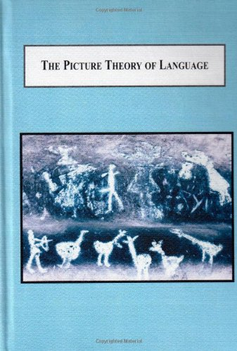 9780773448292: The Picture Theory of Language: A Philosophical Investigation into the Genesis of Meaning