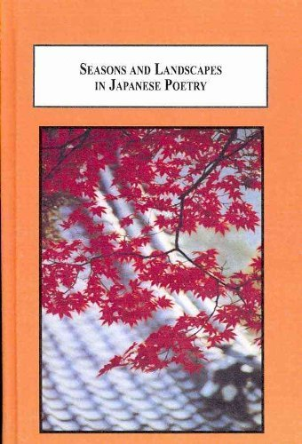 9780773449077: Seasons and Landscapes in Japanese Poetry: An Introduction to Haiku and Waka