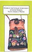 9780773449114: Studies in the Literary Achievement of Louise Erdrich, Native American Writer: Fifteen Critical Essays
