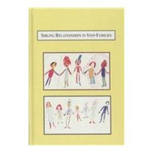 9780773449718: Sibling Relationships in Step-Families: A Sociological Study