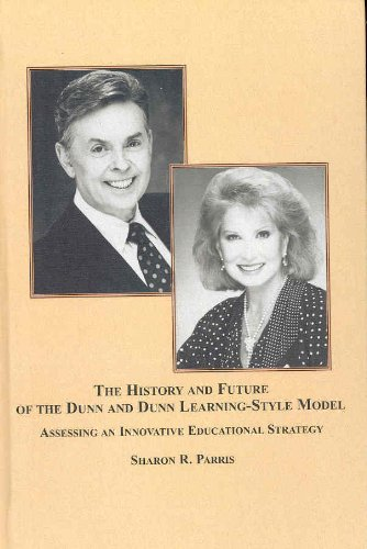 9780773450066: The History and Future of the Dunn and Dunn Learning-Style Model: Assessing an Innovative Educational Strategy