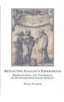 9780773450189: Reenacting Galileo's Experiments: Rediscovering the Techniques of Seventeenth-century Science