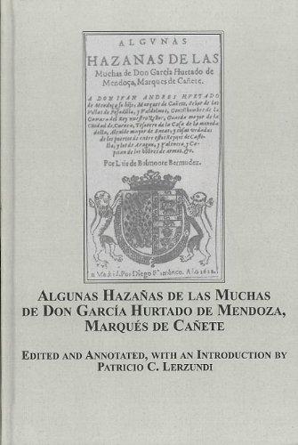 9780773450486: Algunas Hazanas De Las Muchas De Don Garcia Hurtado De Mendoza, Marques De Canete (Spanish Edition)