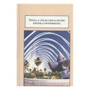 9780773451049: Novela Y Cine Ciencia Ficcion Espanola Contemporanea: Una Reflexion Sobre La Humanidad