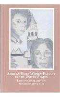 African-Born Women Faculty in the United States: Lives in Contradiction: Rosaire Ifeyinwa Ifedi