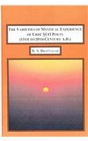 9780773451155: The Varieties of Mystical Experience of Urdu Sufi Poets (13th to 20th Century A.D.)