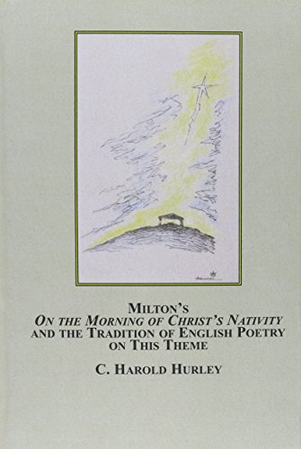 Milton's on the Morning of Christ's Nativity and the Tradition of English Poetry on This ...