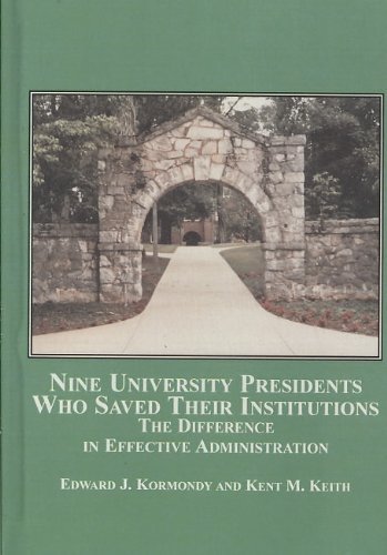 9780773451643: Nine University Presidents Who Saved Their Institutions: The Difference in Effective Administration