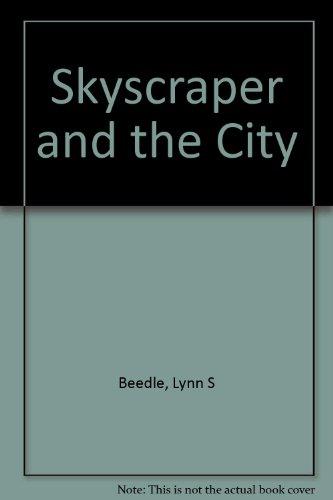 9780773453296: Skyscraper and the City