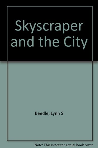 9780773453296: Skyscraper and the City Design, Technology and Innovation, Book 1