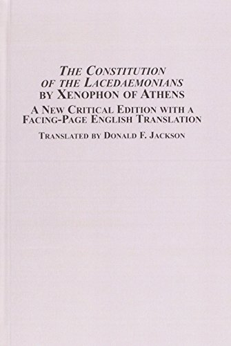 9780773455160: The Constitution of the Lacedaemonians by Xenophon of Athens: A New Critical Edition With a Facing Page English Translation