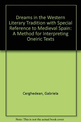 9780773455368: Dreams in the Western Literary Tradition with Special Reference to Medieval Spain: A Method for Interpreting Oneiric Texts