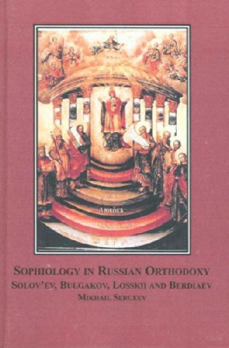 9780773456099: Sophiology in Russian Orthodoxy: Solov'ev, Bulgakov, Losskii and Berdiaev
