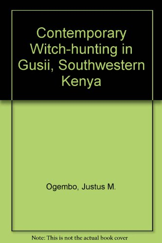 9780773457225: Contemporary Witch-Hunting in Gusii, Southwestern Kenya