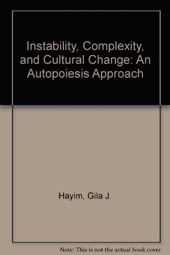 9780773457454: Instability, Compexity, And Cultural Change: An Autopoiesis Approach