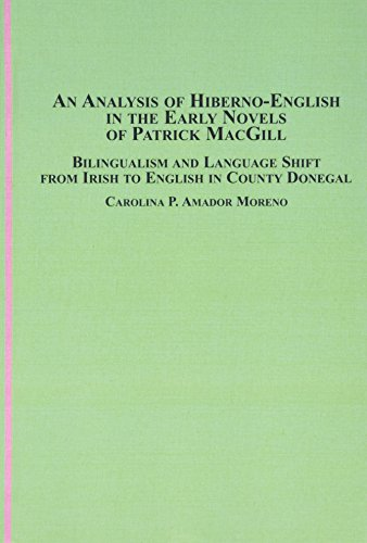 9780773458086: An Analysis of Hiberno-English in the Early Novels of Patrick MacGill: Bilingualism and Language Shift from Irish to English in County Donegal