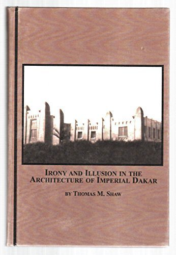 9780773458598: Irony And Illusion in the Architecture of Imperial Dakar
