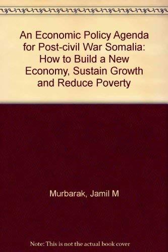 An Economic Policy Agenda for Post-Civil War: Mubarak, Jamil Abdalla