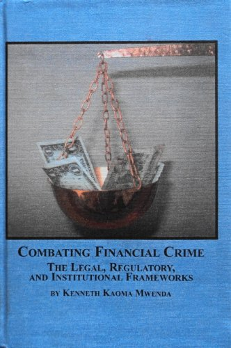 9780773459632: Combating Financial Crime: The Legal, Regulatory, And Institutional Frameworks