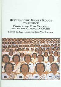 9780773459946: Bringing the Khmer Rouge to Justice: Prosecuting Mass Violence Before the Cambodian Courts