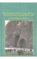 9780773460751: The Large Vault at Taq-i Bustan: A Study in Late Sasanian Royal Art