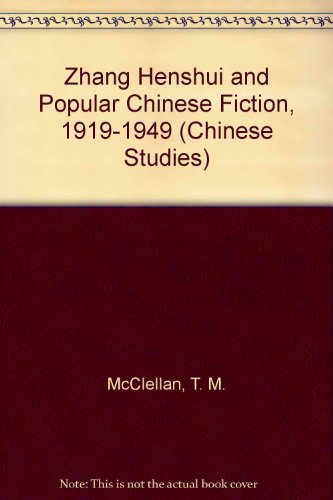 9780773460874: Zhang Henshui And Popular Chinese Fiction, 1919 - 1949