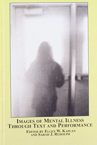 9780773461253: Images of Mental Illness Through Text And Performance (Studies In Theatre Art)