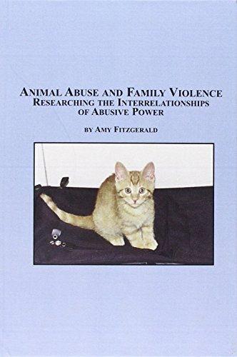 9780773461895: Animal Abuse And Family Violence: Researching The Interrelationships Of Abusive Power (Mellen Studies in Sociology)