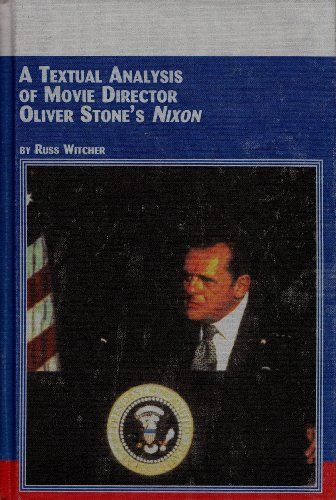 9780773462328: A Textual Analysis Of Movie Director Oliver Stone's Nixon (Studies in the History and Criticism of Film)