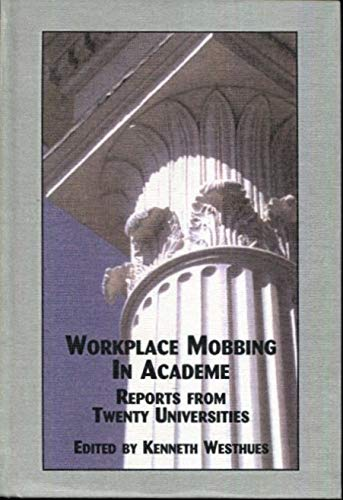 9780773462342: Workplace Mobbing In Academe