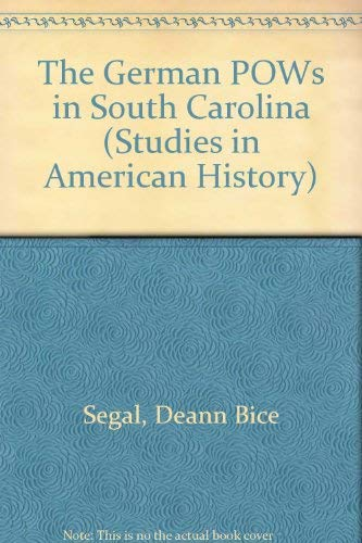 9780773462823: The German Pows In South Carolina (Studies in American History)