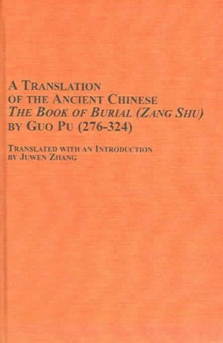 9780773463523: A Translation of the Ancient Chinese The Book of Burial(Zang Shu) by Guo Pu (276-324)
