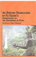 9780773463738: An English Translation Of Fa-Tsang's Commentary On The Awakening Of Faith (studies in asian thought and religion; Volume 28)