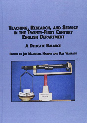 9780773464209: Teaching, Research, and Service in the Twenty-First Century English Department: A Delicate Balance (Mellen Studies in Education)