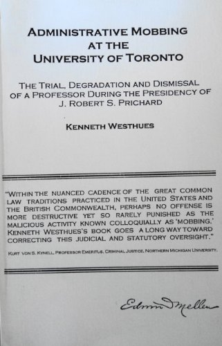 Administrative Mobbing at the University of Toronto: Westhues, Kenneth