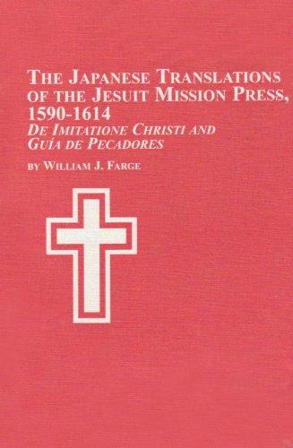 The Japanese Translations of Jesuit Mission Press,: Farge, William J.