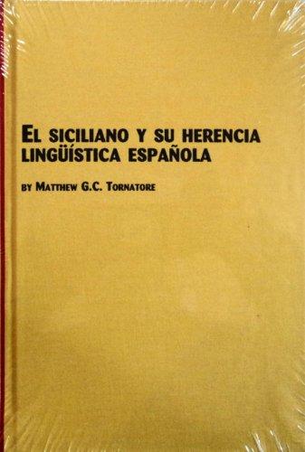 9780773469211: El Siciliano y su Herencia Linguistica Espanola (Studies in Linguistics & Semiotics)