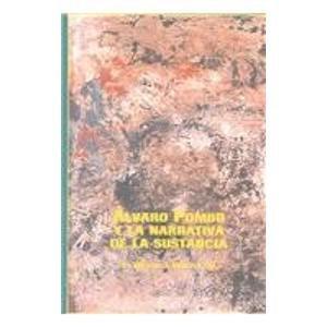 9780773469891: Alvaro Pomboy Y LA Narrativa De LA Sustancia (Hispanic Literature) (Spanish Edition)